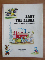 Anticariat: Zany the zerba and other stories