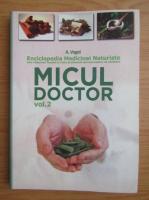 Anticariat: A. Vogel - Micul doctor (volumul 2)