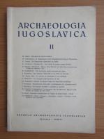 Anticariat: Archaeologia Iugoslavica (volumul 2)