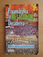 Anticariat: Chirica Olimpia Carmen - Preamarirea sau decaderea religiilor
