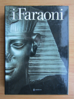 Anticariat: Christiane Ziegler - I Faraoni