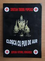 Cristian Tiberiu Popescu - Closca cu puii de aur