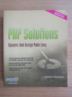 Anticariat: David Powers - PHP solutions. Dynamic web design made easy