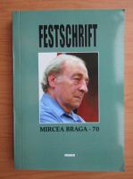 Anticariat: Festschrift Mirecea Braga, 70