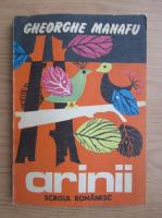 Gheorghe Manafu - Arinii