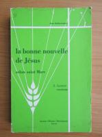 Anticariat: Jean Radermakers - La bonne nouvelle de Jesus (volumul 2)