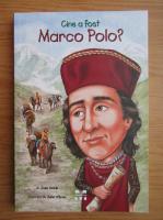 Anticariat: Joan Holub - Cine a fost Marco Polo?