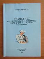 Anticariat: Marin Ardelean - Principii ale metodologiei cercetarii agronomice si medical veterinare