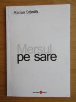 Anticariat: Marius Stanila - Mersul pe sare
