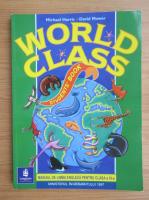 Anticariat: Michael Harris - World class. Student's book