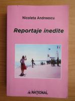 Anticariat: Nicoleta Andreescu - Reportaje inedite