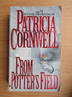 Anticariat: Patricia Cornwell - From Potter's field