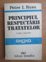 Anticariat: Petre I. Rusu - Principiul respectarii tratatelor