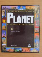 Planet i capolavori dell'uomo (volumul 8)