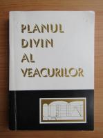 Anticariat: Planul divin al veacurilor