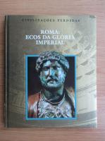 Anticariat: Roma, ecos da gloria imperial