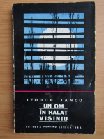 Teodor Tanco - Un om in halat visiniu