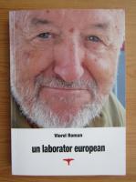 Viorel Roman - Un laborator european