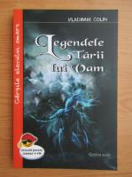 Anticariat: Vladimir Colin - Legendele Tarii lui Vam. O mitologie a omului