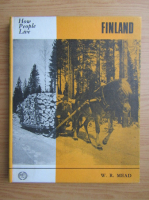 Anticariat: W. R. Mead - Finland. How people live