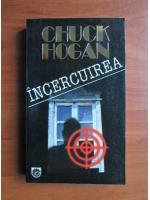 Chuck Hogan - Incercuirea