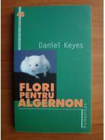 Anticariat: Daniel Keyes - Flori pentru Algernon