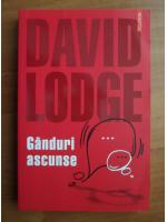 Anticariat: David Lodge - Ganduri ascunse