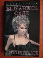 Anticariat: Elizabeth Gage - Intimitate