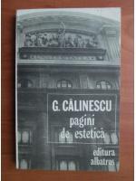 Anticariat: George Calinescu - Pagini de estetica