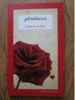 Anticariat: Gib Mihaescu - Femeia de ciocolata