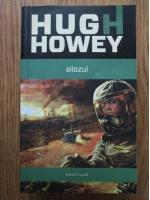 Anticariat: Hugh Howey - Silozul