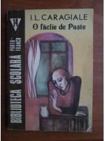 Ion Luca Caragiale - O faclie de paste