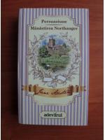 Anticariat: Jane Austen - Persuasiune. Manastirea Northanger