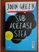 John Green - Sub aceeasi stea