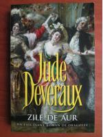 Anticariat: Jude Deveraux - Zile de aur