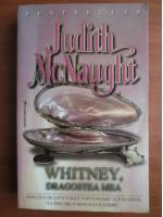 Judith McNaught - Whitney, dragostea mea