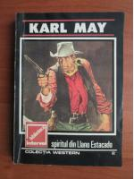 Anticariat: Karl May - Spiritul din Llano Estacado