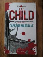 Lee Child - Capcana Margrave