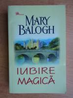 Mary Balogh - Iubire magica
