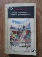Anticariat: Mihail Sadoveanu - Zodia cancerului. Neamul soimarestilor