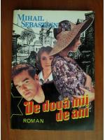 Mihail Sebastian - De doua mii de ani