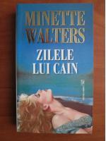 Anticariat: Minette Walters - Zilele lui Cain