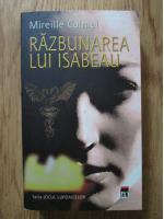 Mireille Calmel - Razbunarea lui Isabeau