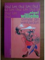 Anticariat: Nigel Williams - Crimele din Wimbledon