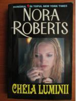 Anticariat: Nora Roberts - Cheia luminii