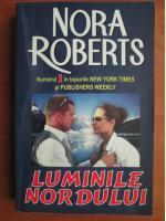 Nora Roberts - Luminile nordului