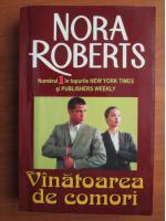 Nora Roberts - Vanatoarea de comori
