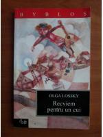 Anticariat: Olga Lossky - Recviem pentru un cui