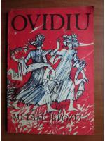 Ovidiu - Metamorfozele