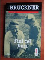 Anticariat: Pascal Bruckner - Fiul cel bun